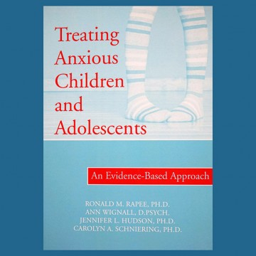 ANXB5_TreatingAnxiousChildrenandAdolescents_ProfessionalBook